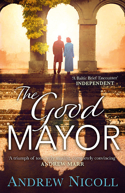 The Good Mayor, Andrew Nicoll