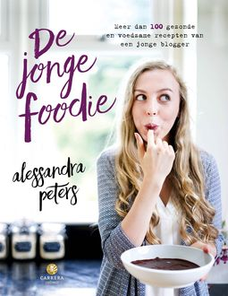 De jonge foodie, Alessandra Peters
