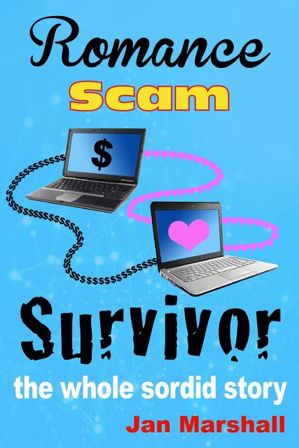 Romance Scam Survivor, Jan Marshall
