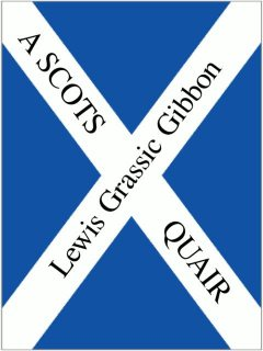 A Scots Quair, Lewis Grassic Gibbon, James Mitchell, doubleshuffle
