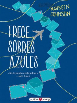 Trece sobres azules, Maureen Johnson