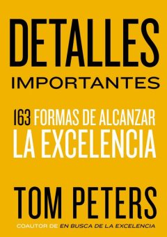 Detalles importantes, Tom Peters