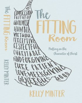 The Fitting Room, Kelly Minter