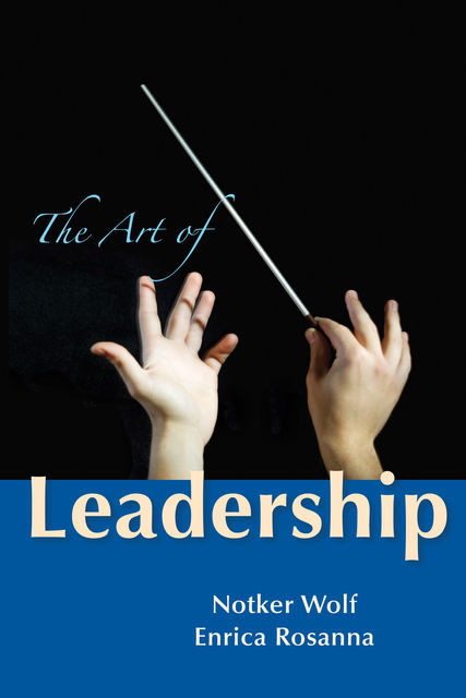 The Art of Leadership, Notker Wolf, Enrica Rosanna