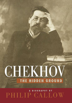 Chekhov, Philip Callow