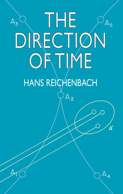 The Direction of Time, Hans Reichenbach