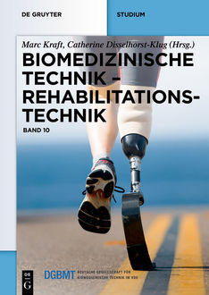 Biomedizinische Technik – Rehabilitationstechnik, Robert, Bernhard Greitemann, Bettina Grage-Roßmann, David Hochmann, Detlef Kokegei, Henning Schmidt, Johann Szecsi, Klaus-Peter Hoffmann, Ludger Lastring, Rolf-Dieter Weege, Silke Auler, Silke Besdo, Stefan Bieringer, Thomas Schauer, Wolfram Rossdeutscher