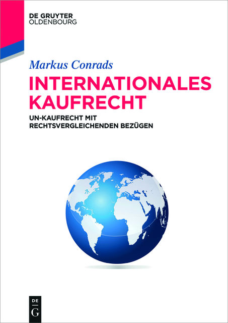 Internationales Kaufrecht, Markus Conrads