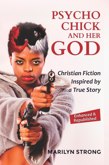Psycho Chick and her God, Marilyn Strong