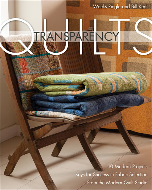 Transparency Quilts, Weeks Ringle