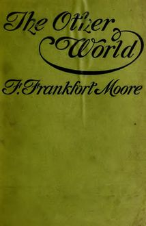 The Other World, Frank Moore