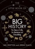 The Little Book of Big History, Jeremy Black, Ian Crofton
