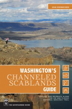 Washington's Channeled Scablands Guide, John Soennichsen