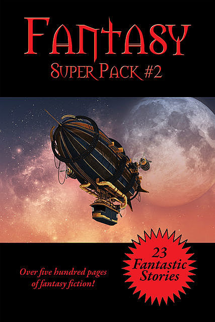 The Fantasy Super Pack #2, Philip Dick, Robert Sheckley, Poul Anderson, Fritz Leiber, Robert E.Howard, Marion Zimmer Bradley, C.L.Moore, Henry Kuttner, Andre Norton, Evelyn E.Smith, R.A.Lafferty, Stanley Weinbaum, Ron Goulart, Alan E.Nourse, Laurence Janifer, Brenda Clough