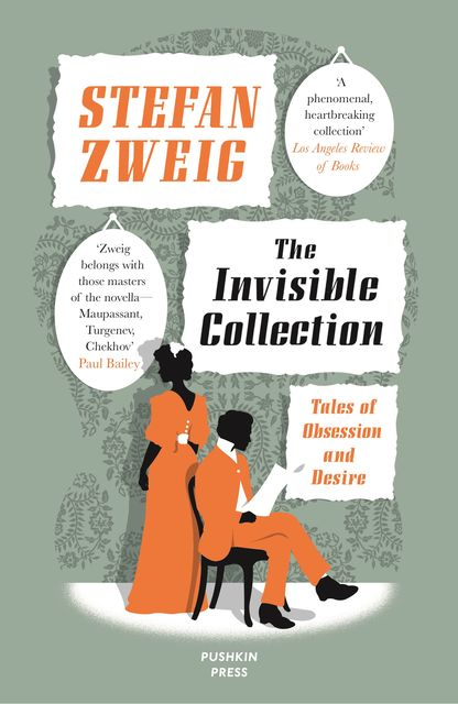 The INVISIBLE COLLECTION, Stefan Zweig