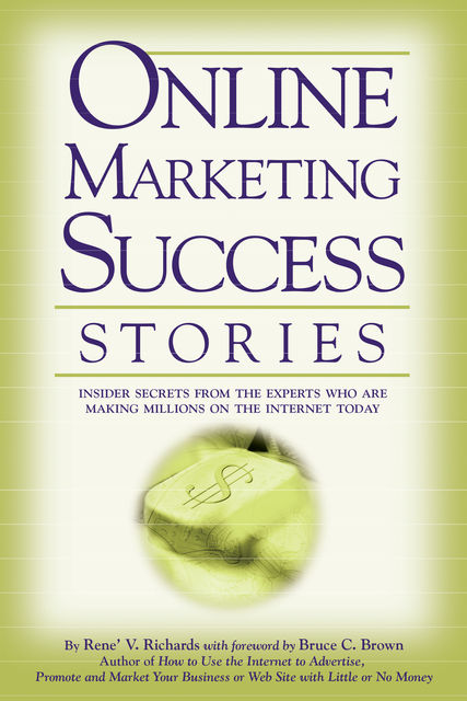 Online Marketing Success Stories, Rene Richards