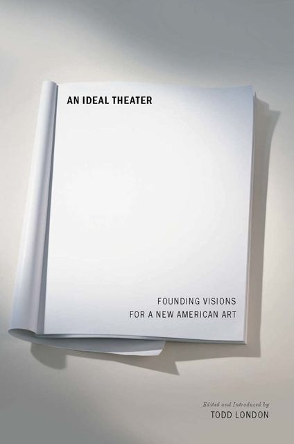 An Ideal Theater, Todd London