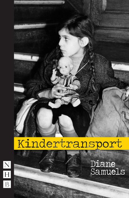 Kindertransport, Diane Samuels