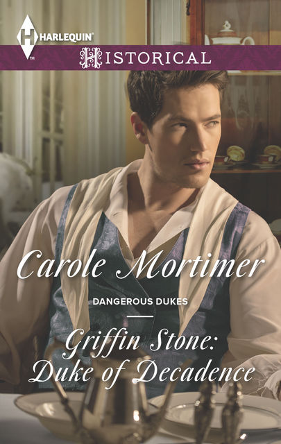 Griffin Stone: Duke of Decadence, Carole Mortimer