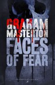 Faces of Fear, Graham Masterton