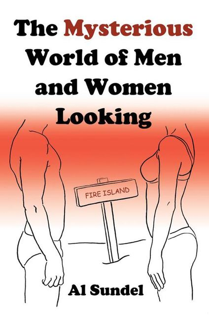 The Mysterious World of Men and Women Looking, Al Sundel