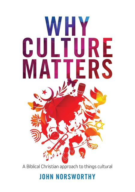 Why Culture Matters, John Norsworthy