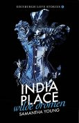 India Place – Wilde dromen, Samantha Young