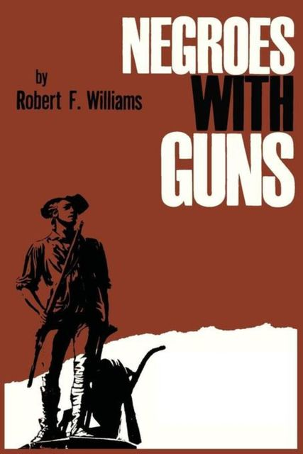 Negroes with Guns, Robert Williams