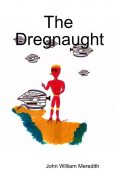 The Dregnaught, John William Meredith