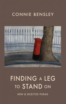 Finding a Leg to Stand On, Connie Bensley
