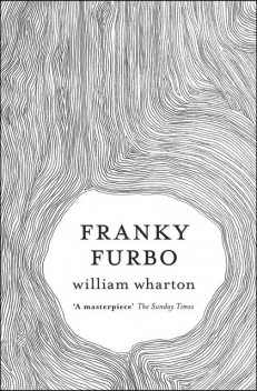 Franky Furbo, William Wharton