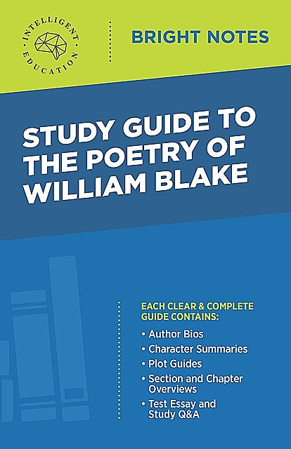 Study Guide to The Poetry of William Blake, Intelligent Education