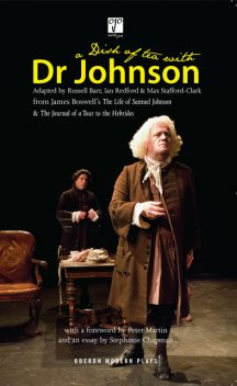 A Dish of Tea with Dr Johnson, Ian Redford, Max Stafford-Clark, Russell Barr