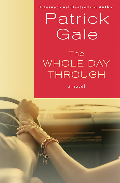 The Whole Day Through, Patrick Gale