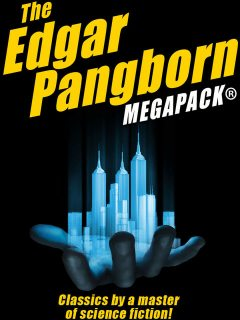 The Edgar Pangborn MEGAPACK, Edgar Pangborn