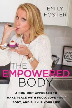 The Empowered Body, Emily Foster