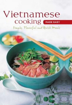 Vietnamese Cooking made Easy, Periplus Editions