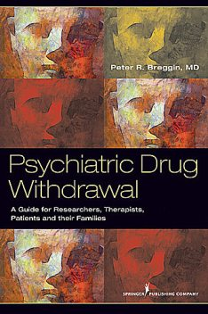 Psychiatric Drug Withdrawal, Peter Breggin