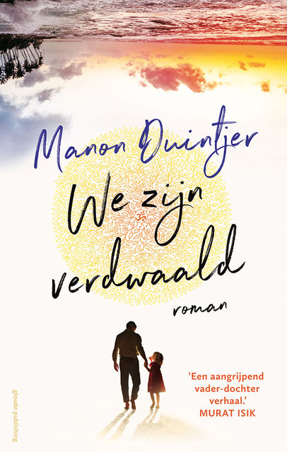 We zijn verdwaald, Manon Duintjer