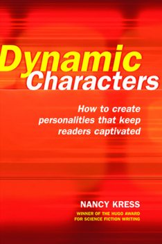 Dynamic Characters, Nancy Kress