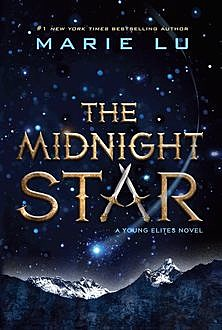 The Midnight Star, Marie Lu
