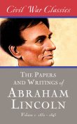 The Writings of Abraham Lincoln — Volume 1: 1832-1843, Abraham Lincoln