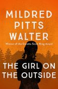 The Girl on the Outside, Mildred Pitts Walter