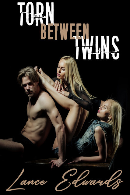 Torn Between Twins, Lance Edwards