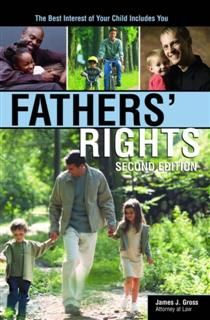 Fathers' Rights, James J. Gross