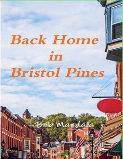 Back Home In Bristol Pines, Bob Mandala