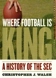 Where Football Is King, Christopher Walsh