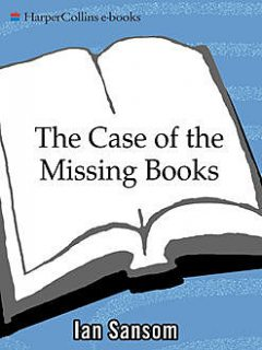 The Case of the Missing Books (The Mobile Library), Ian Sansom