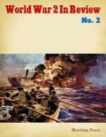World War 2 In Review No. 2, Merriam Press