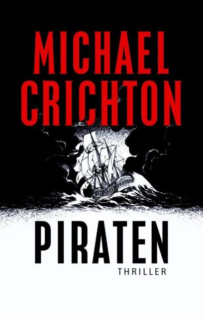 Piraten, Michael Crichton